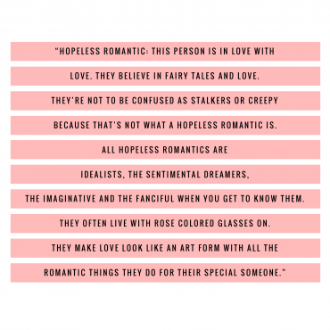 WHAT IS A HOPELESS ROMANTIC?